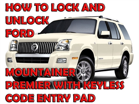 Keyless Entry Code Location Of Ford Mountainer Premium