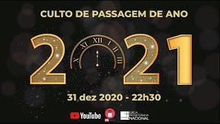 Culto de Passagem de Ano 2021