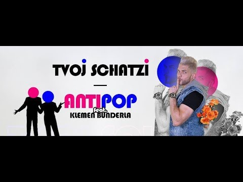 Antipop feat. Klemen Bunderla - Tvoj Schatzi (Official Video)