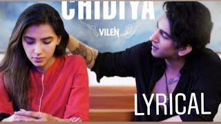 Chidiya Full Song Lyrics   Vilen   Dark Music Company   HD 2019   New Song