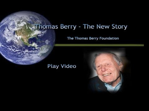 Thomas Berry - The New Story