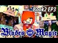 Imprinted - Blades and Magic Book 2 EP3 - Minecraft Roleplay