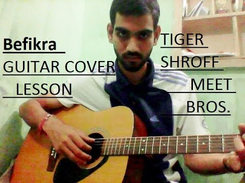 Befikra | Guitar Cover Lesson full chords | | Tiger Shroff, Disha ...