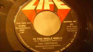 Killer Doo Wop Ballad - The Centuries - In This Whole World