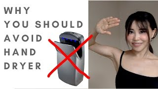 Three Anti-Aging Hand Care Tips | Do not use electric hand dryer at public restroom