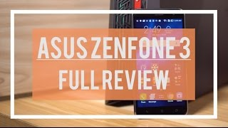 ASUS Zenfone 3 Full Review