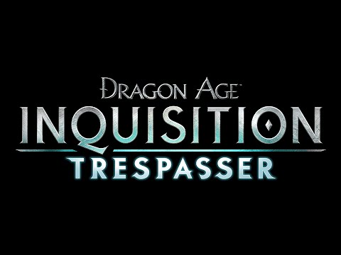 Dragon Age Inquisition Walkthrough - Trespasser