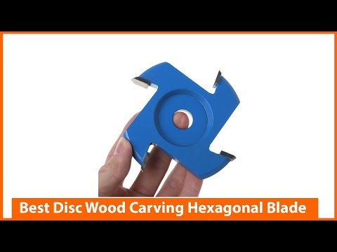 Best Disc Wood Carving Hexagonal Blade Tool Attachment
