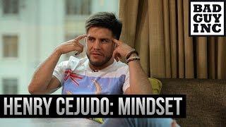 Henry Cejudo's mindset and approach to fight preparation...