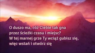 Ania Jurksztowicz - O duszo ma, cóż Ciebie tak gna + tekst