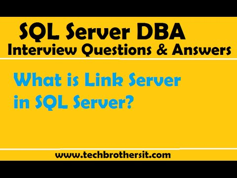 SQL Server DBA Interview Questions and Answers What is Link Server - server interview questions