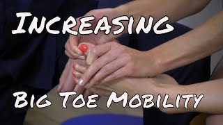 Increasing Big Toe Mobility