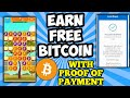 Earn Free Bitcoins - Proof of Payment!