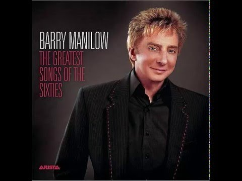 Barry Manilow -  The Greatest Songs of the Sixties (2006)