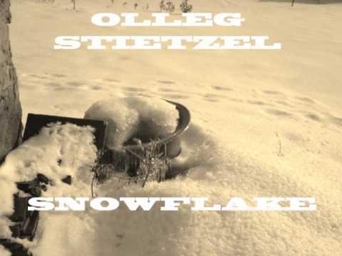 Olleg Stietzel - Snowflake (original mix)