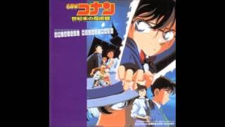 Detective Conan Main Theme: The Last Wizard of the Century Version
