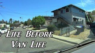 Life Before Van Life