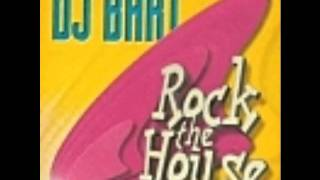 DJ Bart-rock the house