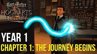 Harry Potter: Hogwarts Mystery | Year 1 - Chapter 1: YOUR JOURNEY BEGINS