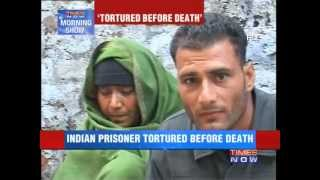 Indian prisoner in Pakistan was tortured before death
