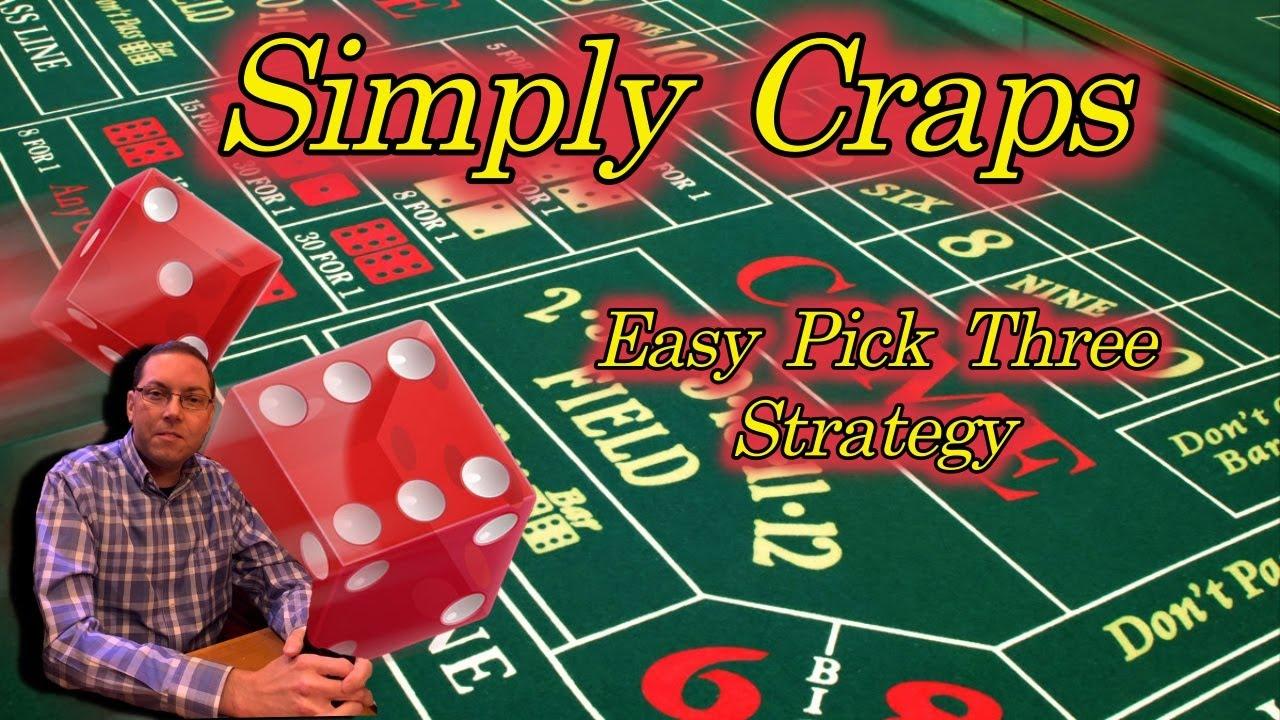 Easy Craps Strategy