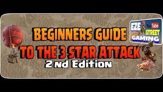 Clash of Clans | Beginners Guide to the 3 Star Attack | Part 1