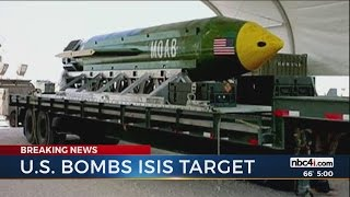U.S. bombs ISIS target with largest non-nuclear bomb ever used