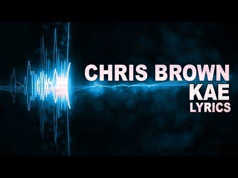 chris-brown---kae-(lyrics)-2015-song