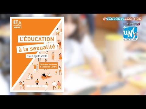 """""""L' éducation à la sexualité. Respect, égalité, altérité"""" - Véronique Baranska et Sébastien Landry"""