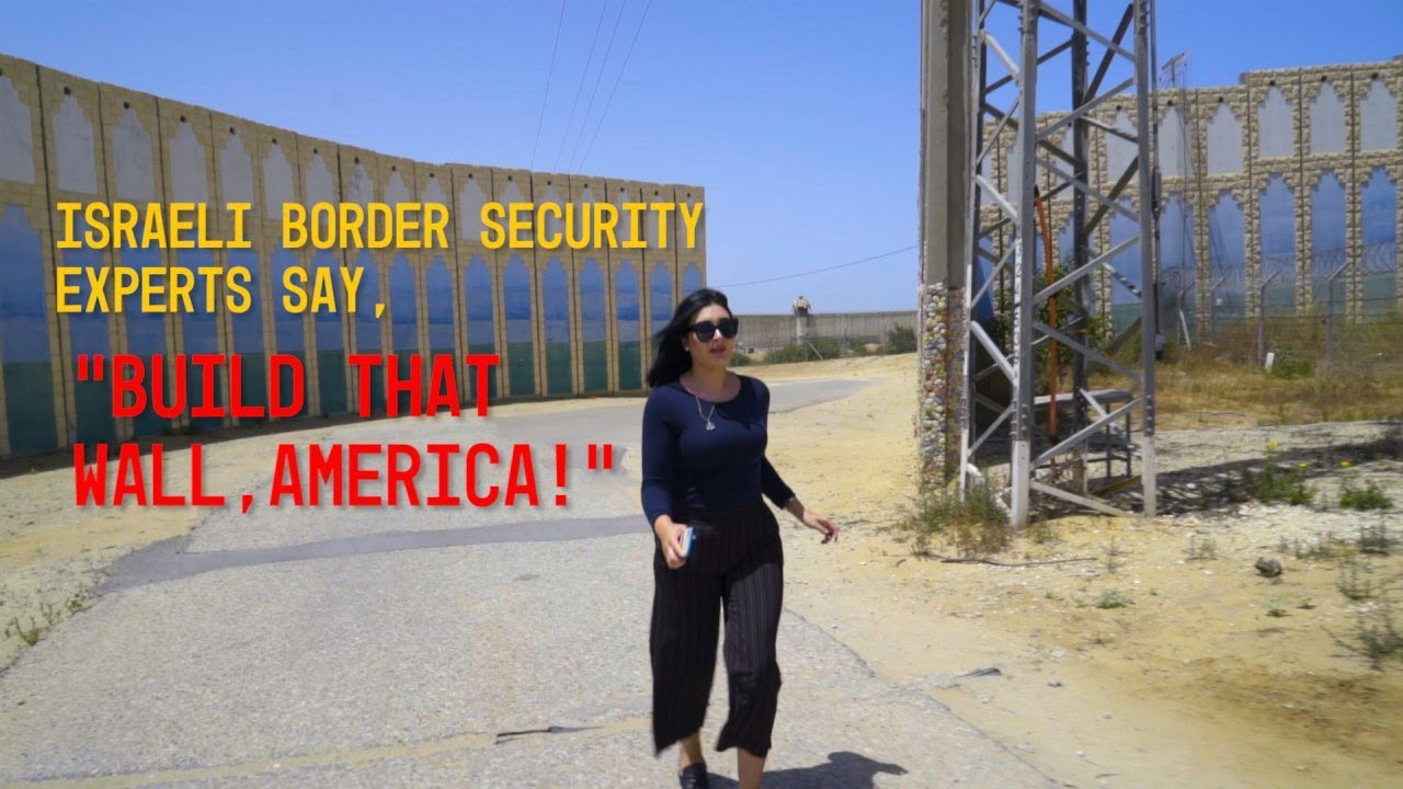 """Israeli Security Experts: """"America Needs A Border Wall"""""""