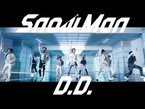 Snow Man「D.D.」MV (YouTube ver.)