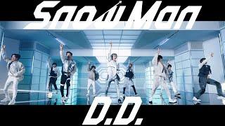 Snow Man「D.D.」MV (YouTube ver.)