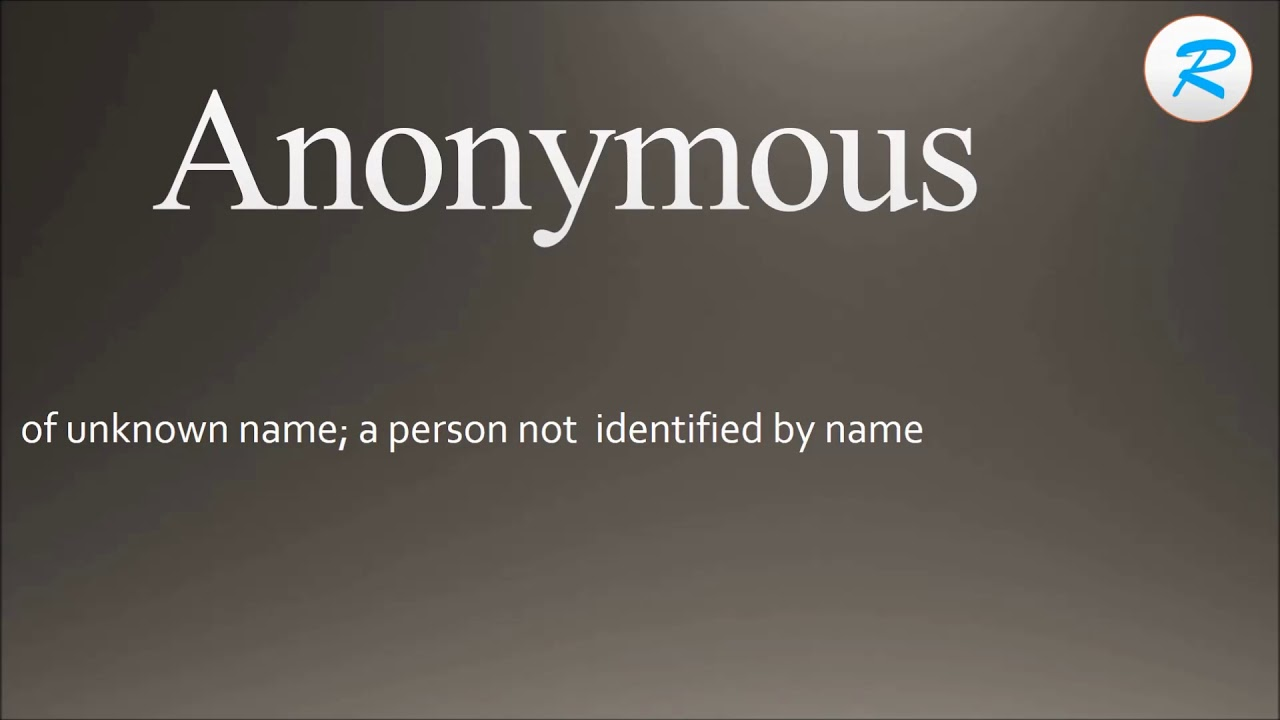 How to pronounce Anonymous