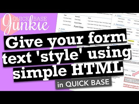 Give Your Text 'style' Using Simple HTML In Quick Base