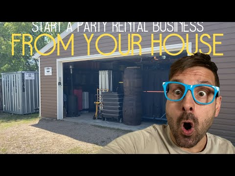 Start A Party Rental Company From Your House - Part 2 - 10 Months Later Update