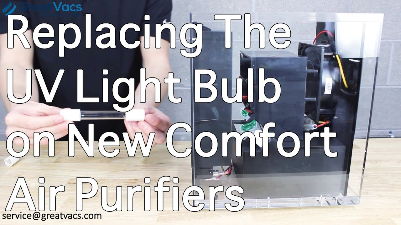 How To Replace The Uv Bulb On New Comfort Air Purifiers Youtube