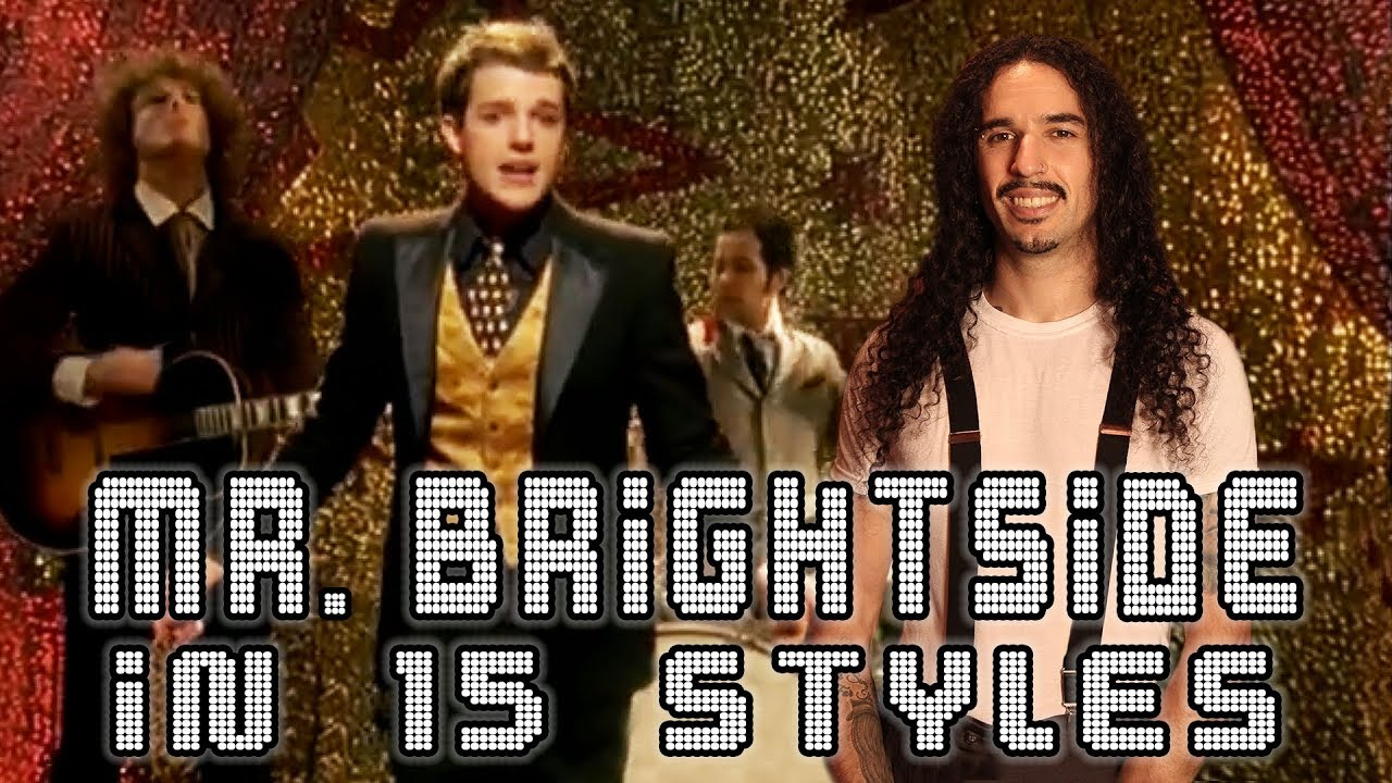 The Killers - Mr  Brightside in 15 Styles