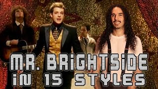The Killers  Mr. Brightside in 15 Styles