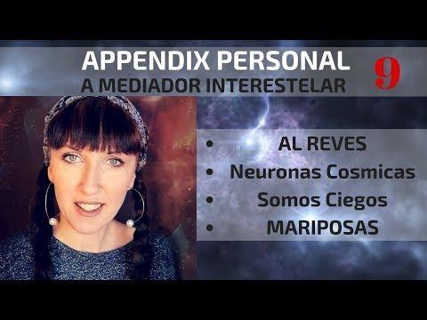 Somos Mariposas-Transformacion Espiritual y mas: Appendix a Mediador InterEstelar (ENG SUB)