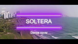 Lunay-Soltera Ft Chris Jeday & Gaby Music // Dance Cover