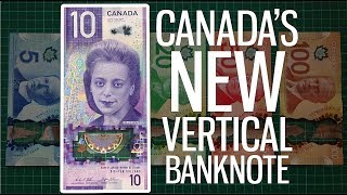 Canada&#39s New Vertical Banknote