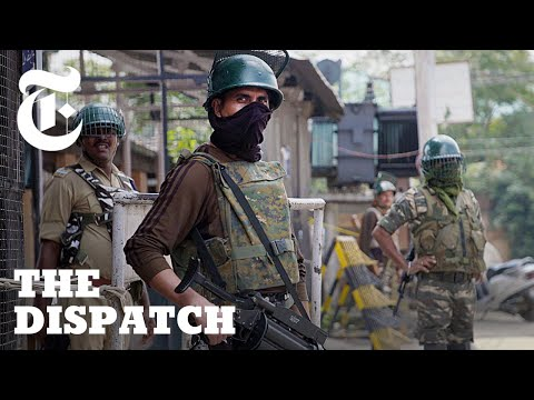 Inside India's Crackdown on Kashmir | The Dispatch