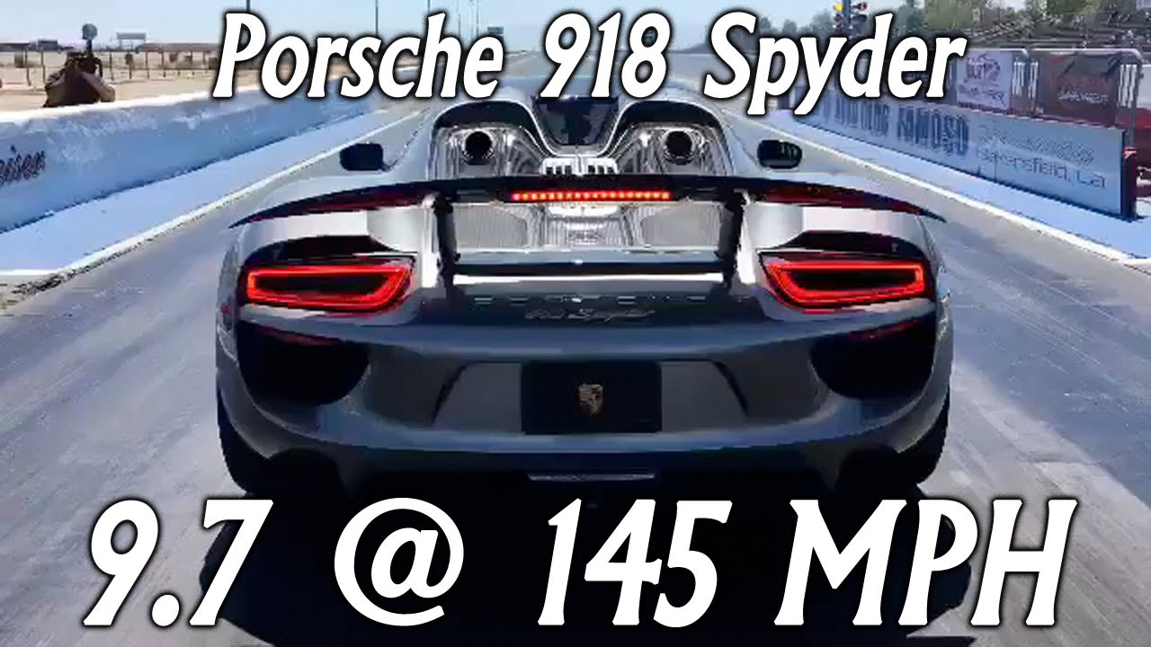porsche 918 spyder runs 9 7 145 mph drag racing 1 4 mile youtube. Black Bedroom Furniture Sets. Home Design Ideas