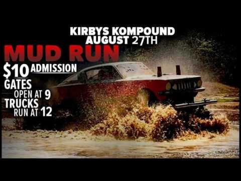 Kirbys Kompound August 27th