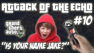 Very Funny! Confusing Crazy Kiddies With Their Voice  - Attack Of The Echo #10 - TROLL GTA V
