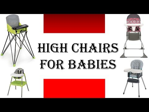 Best High Chair 2018 – High Chairs For Babies