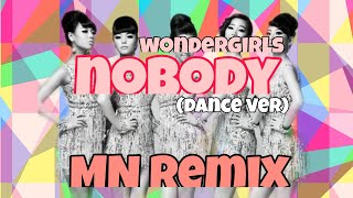 Nobody - Wonder girls (old remix MN)