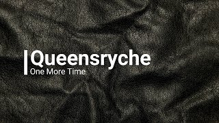 Watch Queensryche One More Time video