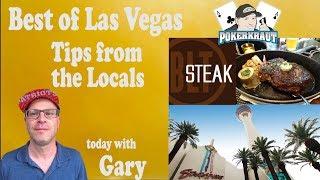 "Las Vegas Best Local Tips  ""Gary"""
