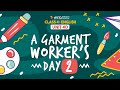 80. Unit 40- A Garment Worker's Day-2 [Class 4]